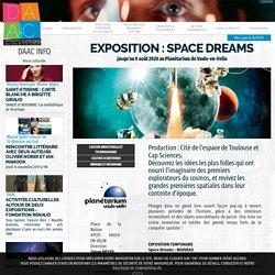 Exposition : Space Dreams