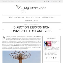Direction l'exposition universelle Milano 2015 - My Little RoadMy Little Road