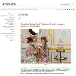 Exposition *Virtual Seoul* - Françoise Huguier jusqu'au 29 octobre à la galerie Polka