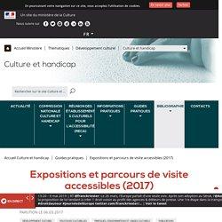 Expositions et parcours de visite accessibles (2017)