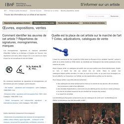Œuvres, expositions, ventes - S'informer sur un artiste - Portails et guides thématiques at Bibliothèque nationale de France
