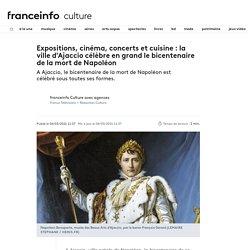 La ville d'Ajaccio célèbre en grand lebicentenaire de la mort de Napoléon