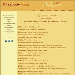 Les expositions de Hassan Massoudy Calligraphe,depuis 1980