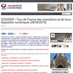 DOSSIER / Tour de France des expositions et de leurs dispositifs numériques (28/06/2016)