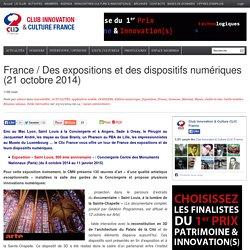 France / Des expositions et des dispositifs numériques (21 octobre 2014)