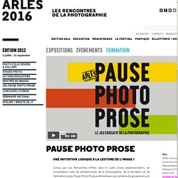 Arles : expositions, stages photo / exhibitions, photo workshops.