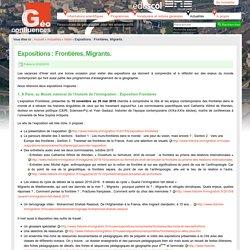 Expositions : Frontières, Migrants.