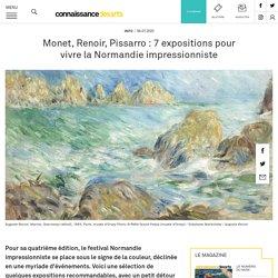 Monet, Renoir, Pissarro : 7 expositions pour vivre la Normandie impressionniste