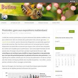 Pesticides: gare aux expositions inattendues!