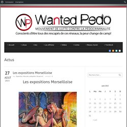 Wanted Pedo » Les expositions Marseillaise