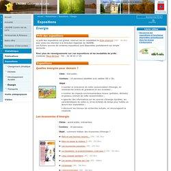 Énergie / Expositions / Médiathèque / L'ADEME Centre-Val de Loire