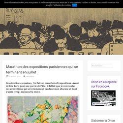 Marathon des expositions parisiennes qui se terminent en juillet