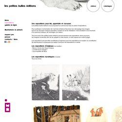 EXPOSITIONS - Les petites bulles éditions