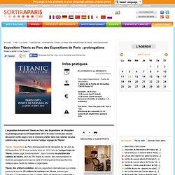 Exposition Titanic au Parc des Expositions de Paris : prolongations