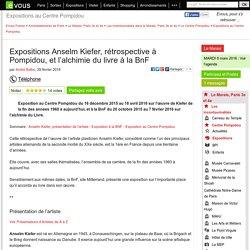 Expositions Anselm Kiefer, rétrospective à Pompidou, et l'alchimie du livre à la BnF