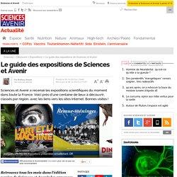 Le guide des expositions de Sciences et Avenir