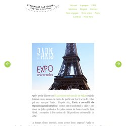 Paris ● Au fil des Expositions universelles…