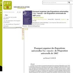 Pourquoi organiser des Expositions universelles ? Le « succès » de l'Exposition universelle de 1867