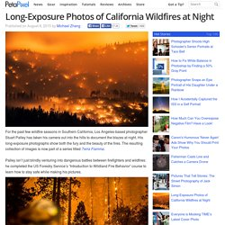 Long-Exposure Photos of California Wildfires at Night