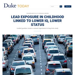 Lead Exposure In Childhood Linked to Lower IQ, Lower Status