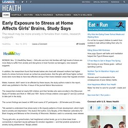 Early Exposure to Stress at Home Affects Girls' Brains, Study Says