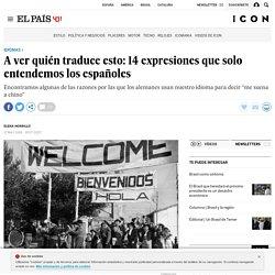 A ver quién traduce esto: 14 expresiones que solo entendemos los españoles