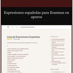 Lista de Expresiones Españolas | Expresiones españolas para Erasmus en apuros