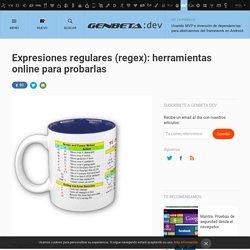 Expresiones regulares (regex): herramientas online para probarlas