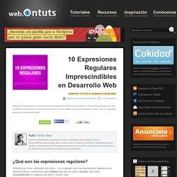 10 Expresiones Regulares Imprescindibles en Desarrollo Web