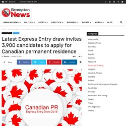 Latest Express Entry draw invites 3,900 candidates to apply for Canadian PR