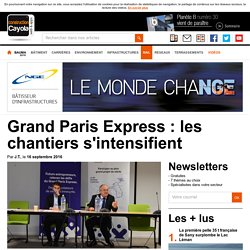 Grand Paris Express : les chantiers s'intensifient