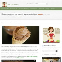 Glace express au chocolat sans sorbetière