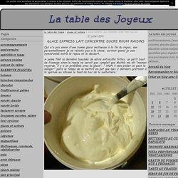 Glace express lait concentré sucré rhum-raisins