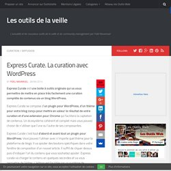 Express Curate. La curation avec WordPress