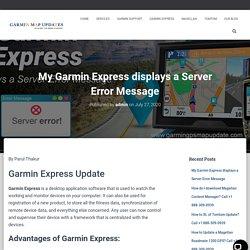 My Garmin Express displays a Server Error Message