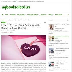 How to Express Your Feelings with Beautiful Love Quotes