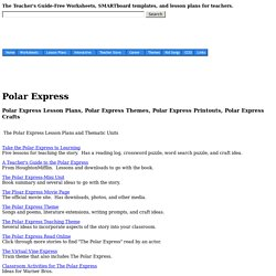 Polar Express Lesson Plans, Themes, Printouts, Crafts