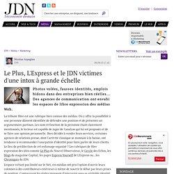 Le Plus, L'Express et le JDN victimes d'une intox à grande échelle