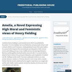 Amelia, a Novel Expressing High Moral and Feministic views of Henry Fielding
