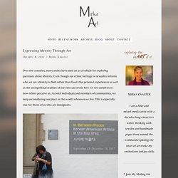Expressing Identity through Art — MirkaArt