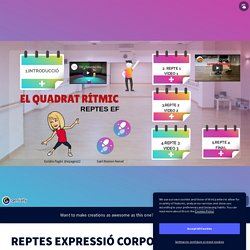 REPTES EXPRESSIÓ CORPORAL I RITME by epages on Genially