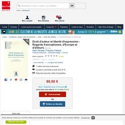 Droit d'auteur et liberté d'expression - Regards.... Alain Strowel, François Tulkens - Decitre - 9782804421076 - Livre