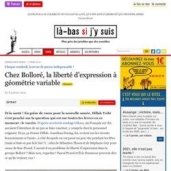 8 jan. 2021 Chez Bolloré, la liberté d'expression à géométrie variable