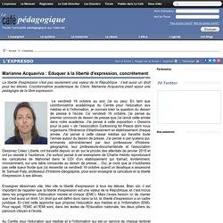 Marianne Acquaviva : Eduquer à la liberté d'expression, concrètement