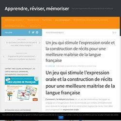Un jeu qui stimule l'expression orale et la construction de récits pour une meilleure maitrise de la langue française