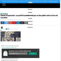 Facebook pas un lieu public selon Cour de cassation