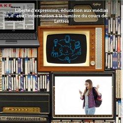 Liberté d'expression, éducation aux médias et à l'information à la lumière du cours de Lettres
