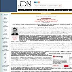 """Rubrique juridique : Droit des marques et liberté d'expression sur Internet : retour sur l'affaire """"jeboycottedanone.com"""""""