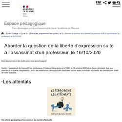 Aborder la question de la liberté d'expression suite à l'assassinat d'un professeur, le 16/10/2020 - Espace pédagogique