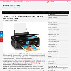 THE BEST EPSON EXPRESSION PRINTERS THAT YOU CAN CHOOSE FROM
